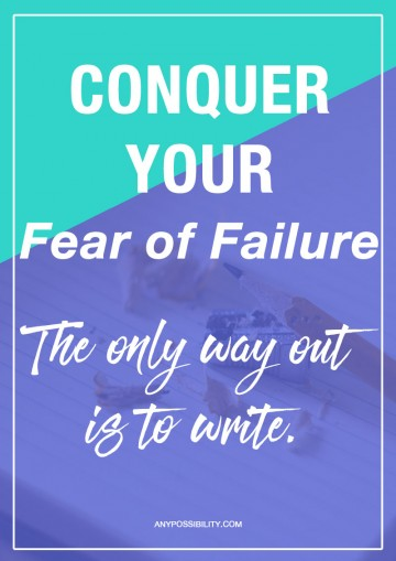 Conquer your fear of failure. The only way to succeed at writing is to write.
