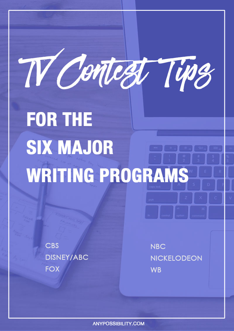 Check out these TV contest tips for the six major writing programs. That includes CBS, Disney/ABC, Fox, NBC, Nickelodeon, and the WB.