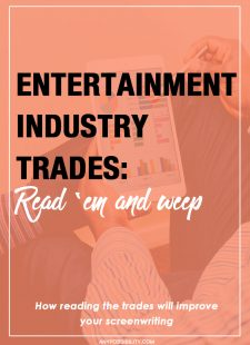 Entertainment Industry Trades: Read 'Em & Weep