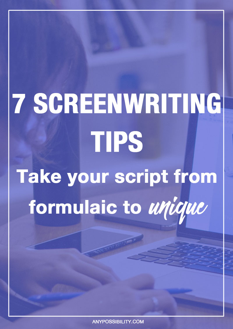 7 Screenwriting Tips to take your script from formulaic to unique! Screenwriting structure is pretty rigid, so how do you make it your own? Just because you're following the Hero's Journey or Syd Field, doesn't mean you can't write something with your own personal touch. Stand out by incorporating these screenwriting tips into your writing.