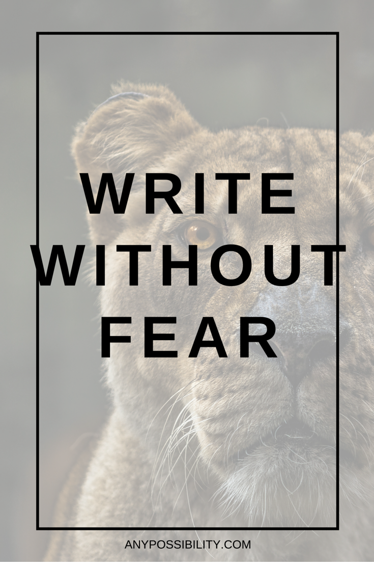 Write without fear. Screenwriting isn't easy, but you can do it.