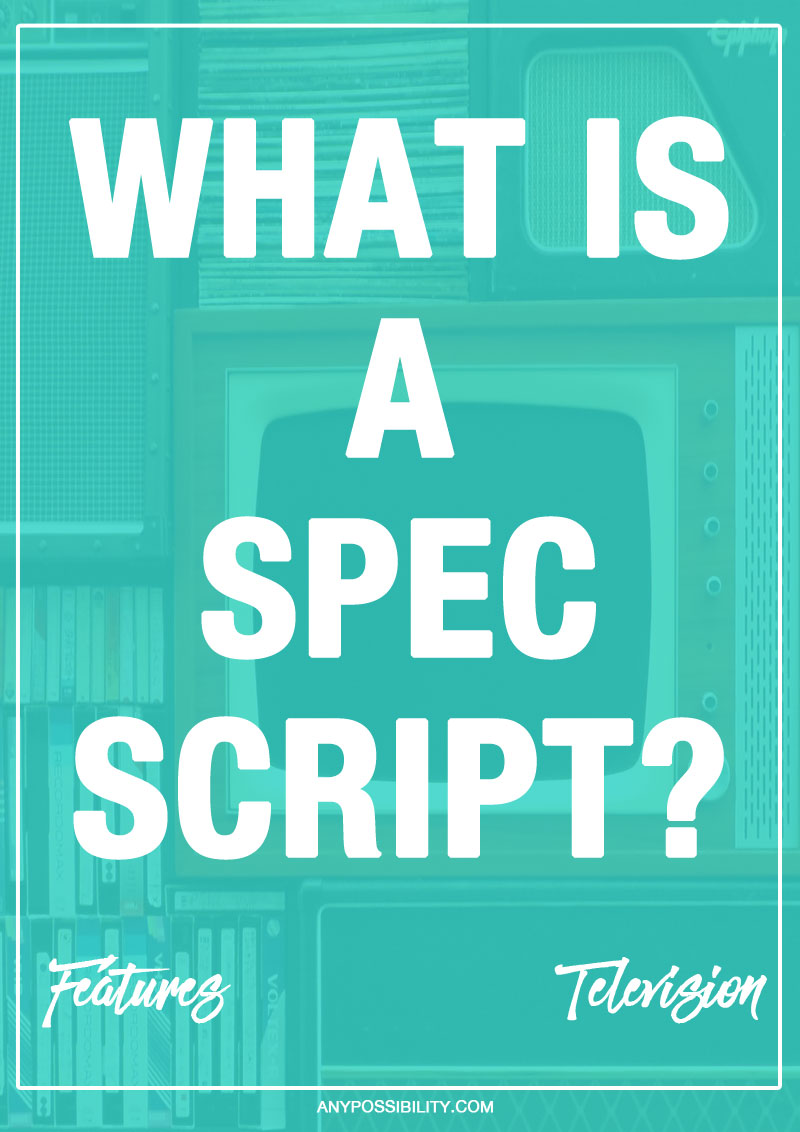 A spec script is a television or feature length script written on speculation. Find out why you need a spec script in your screenwriting portfolio and what exactly a spec script is in screenwriting.