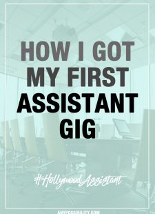 How I Got My First Assistant Gig