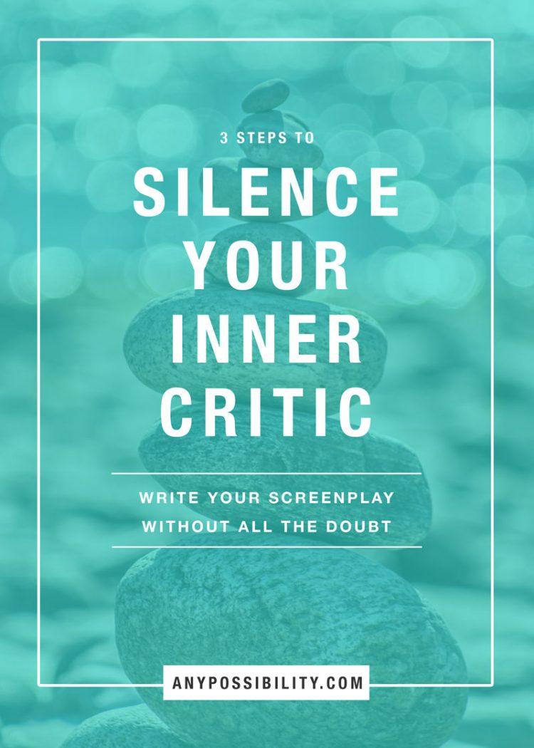 3 Steps to Silence Your Inner Critic. Learn how to write without letting your negative thoughts ruin it. Delete doubt to be a better writer. Screenwriting | Filmmaking | Screenplay