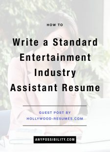 How to Write a Standard Entertainment Industry Assistant Resume