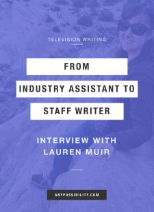 From Industry Assistant to Staff Writer: Interview with Lauren Muir