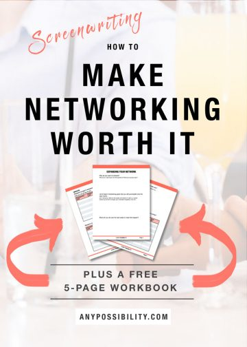 How to Make Networking Worth It: Networking in the Screenwriting Industry