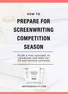 How to Prepare for Screenwriting Competition Season