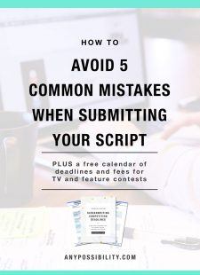 How to Avoid 5 Common Mistakes When Submitting Your Script