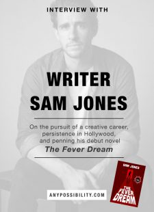 Interview with Sam Jones – The Fever Dream